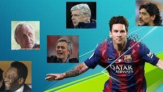 Nhận xét thú vị của các bậc tiền bối về Leo Messi