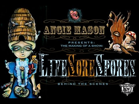 Angie Mason - Life Sore Spores Documini (The Making of A Show)
