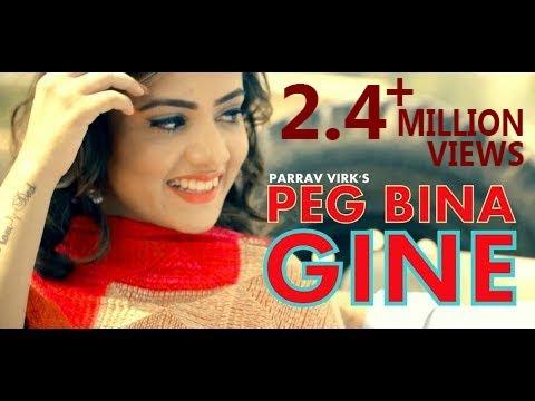 Peg Bina Gine Lyrics - Parrav Virk