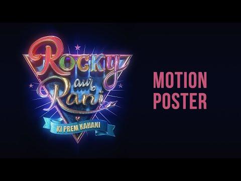 Motion poster: Rocky Aur Rani Ki Prem Kahani ft. Ranveer Singh, Alia Bhatt