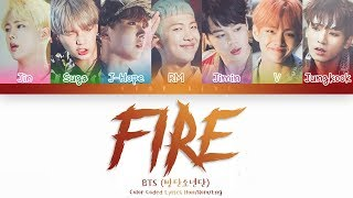 BTS (방탄소년단) - FIRE (불타오르네) (Color Coded Lyrics Han/Rom/Eng)