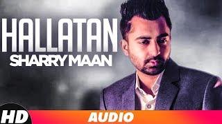Hallatan – Sharry Maan