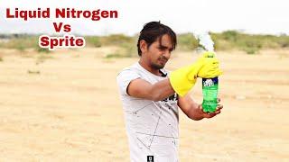 Don't Mix Liquid Nitrogen With Sprite