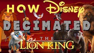 How Disney Decimated Lion King