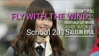 Nhạc phim Học đường 2015 - FLY WITH THE WIND