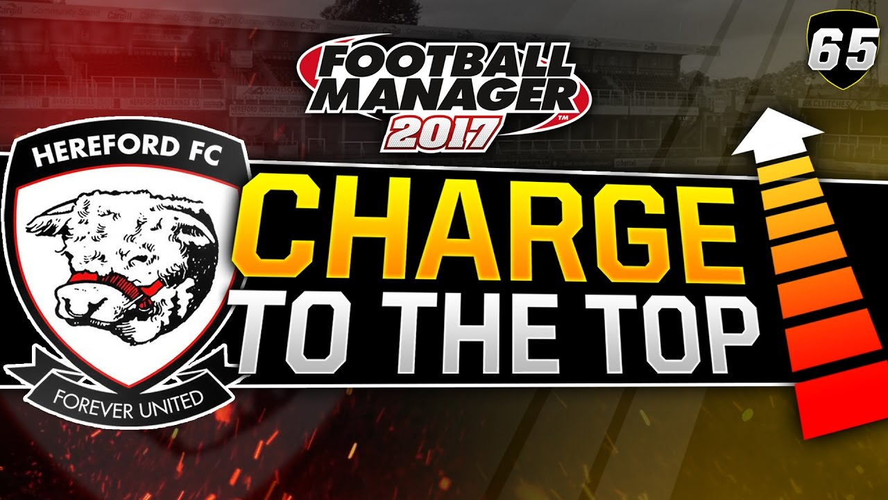 Charge to the Top - Episode 65: Season 7 Review | Football Manager 2017