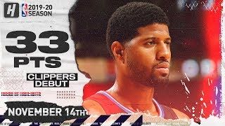 Paul George CLIPPERS DEBUT Full Highlights vs Pelicans (2019.11.14) - 33 Pts, 4 Ast, 9 Reb!