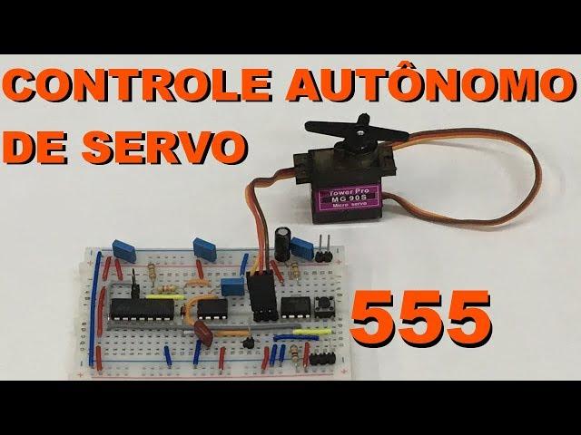 CONTROLE DE SERVO AUTÔNOMO | Conheça Eletrônica! #111