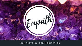 Empath Energy & Emotion Realignment + Protection | Guided Meditation