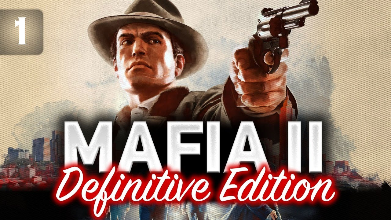 Превью MAFIA II: Definitive Edition ☀ Полное прохождение ☀ Часть 1