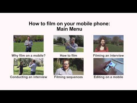 Main Menu - how to film on your mobile phone