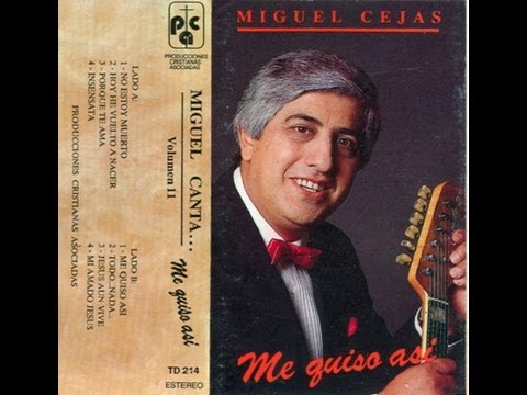 Miguel Cejas - Me Quiso Así (Vol 11) (Completo)