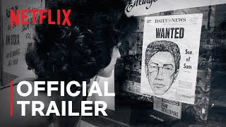The Sons of Sam: A Descent Into Darkness | Official Trailer | Netflix