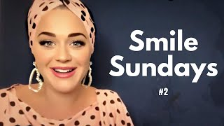 Katy Perry Smile Sundays #2