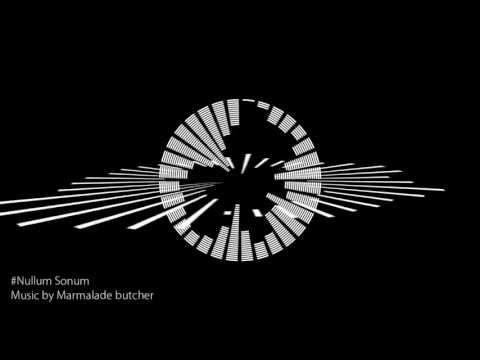 Marmalade butcher - Nullum Sonum