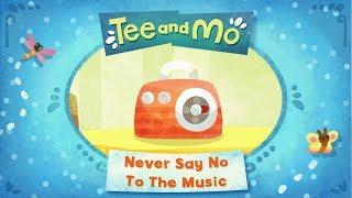 Tee and Mo: Never Say No to the Music - Music Video 🎶 | Tee & Mo 🐒