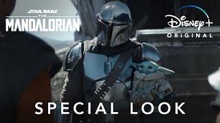 Special Look | The Mandalorian | Disney+