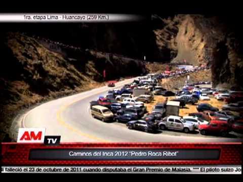 Caminos del Inca 2012 - Resumen de la primera y segunda etapa