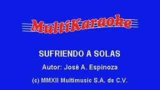 Karaoke Sufriendo A Solas Mariachi
