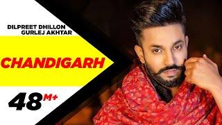 Chandigarh – Dilpret Dhillon – Gulrez Akhtar Ft Parmish Verma