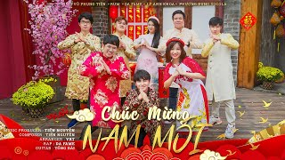 CHÚC MỪNG NĂM MỚI    Vũ Phụng Tiên x Rum x Da Fame x Lý Anh Khoa x Phương Dung Socola   Official MV