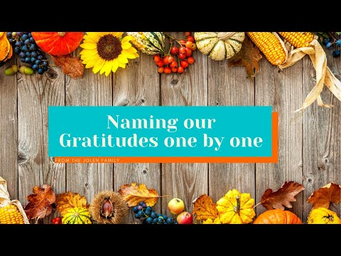 Naming our Gratitude one by One