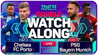PSG vs BAYERN | CHELSEA vs PORTO With Mark GOLDBRIDGE Live