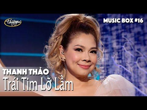 Thanh Thảo | Trái Tim Lỡ Lầm | Music Box #16