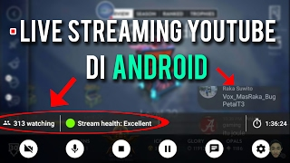 Cara Live Streaming Youtube di Android | Tutorial Live Streaming