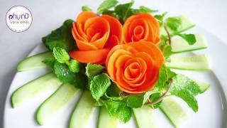 Hướng Dẫn TỈA RAU CỦ thành bông hoa với cà chua, cà rốt (phần 2) | Phụ Nữ và Gia Đình