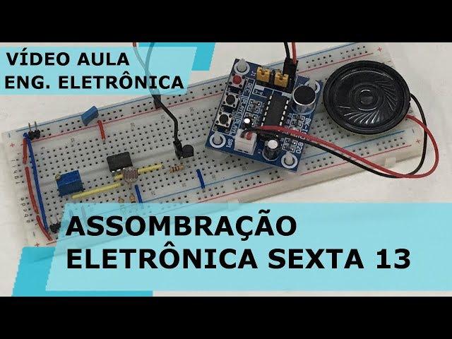 ASSOMBRAÇÃO ELETRÔNICA SEXTA-FEIRA 13!! | Vídeo Aula #217