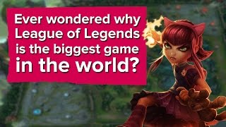 Why is League of Legends the biggest game in the world?