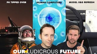 EP 30 - Falcon Heavy Tipped Over, Human Cell Computers, and Tesla Model S and X Refresh