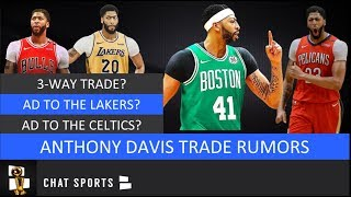 Anthony Davis Trade Rumors: Lakers, Bulls & Pelicans 3-Way Trade? Celtics Interested In Signing AD?
