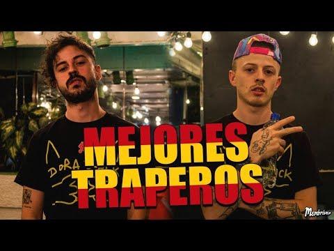 TOP 10 MEJORES TRAPEROS ESPAÑOLES | Membrives