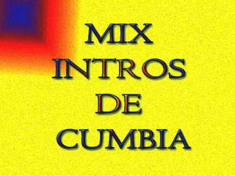 Intros de CUMBIA (varios)