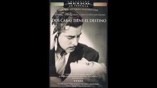 1952 Dos Caras Tiene El Destino