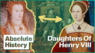 Why Bloody Mary Hated Queen Elizabeth I | Two Sisters | Absolute History
