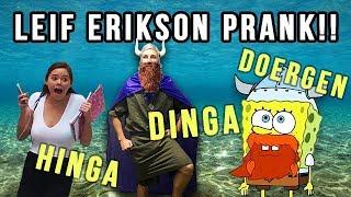 LEIF ERIKSON SCARE PRANK!!!