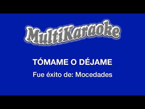 Multi Karaoke - Tomame o Dejame