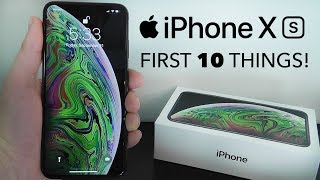 iPhone XS – First 10 Things To Do!