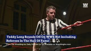Teddy Long Sounds Off On WWE Not Including Referees In The Hall Of Fame