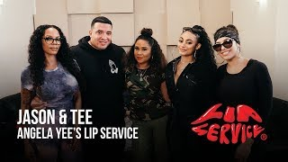 Angela Yee's Lip Service Ft. Jason Lee & Tee