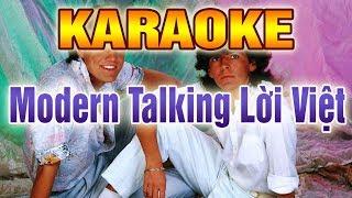 Modern Talking Karaoke Lời Việt | Beat Chất Lượng Cao | Nhạc Sống Thanh Ngân