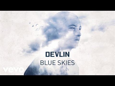 Devlin - Blue Skies (Official Audio)