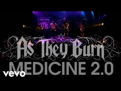 Medicine 2.0 by As They Burn
