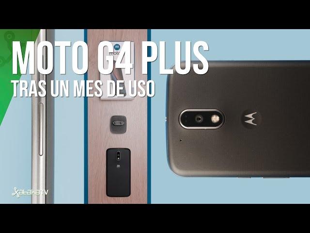Moto G4 Plus tras un mes de uso