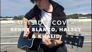 Eastside- Benny Blanco, Halsey & Khalid