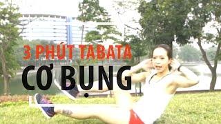 3 PHÚT TABATA (Thứ Hai) - Cơ bụng | Hana Giang Anh