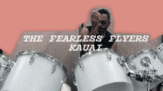 THE FEARLESS FLYERS /// Kauai
